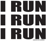 I RUN I RUN I RUN T-SHIRTS AND GIFTS