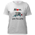 LOVE YOU LATTE T-SHIRTS AND GIFTS