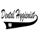 DENTAL HYGIENIST TEES AND GIFTS