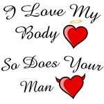 I love my body....