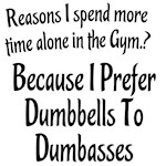 Dumbbells Vs. Dumbasses