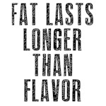 Fat last longer than taste