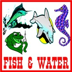 All About Fish & Water