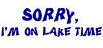 Sorry I'm on lake time