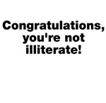 You're Not Illiterate