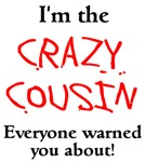 I'm The Crazy Cousin