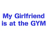 My Girlfriend is at the GYM