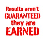 Results Aren't Guaranteed, They Are Earned (Red Te
