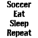 Soccer Eat Sleep Repeat