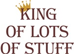 King of Lots of Stuff