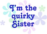 I'm The Quirky Sister