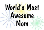 World's Most Awesome Mom