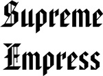 Supreme Empress
