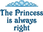 The Princess Is Always Right