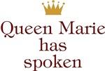 Personalized Queen Has Spoken
