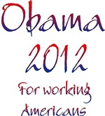Obama 2012 For Working Americans