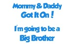 Mommy & Daddy Got It On - Big Brother