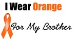 I Wear Orange For My Brother