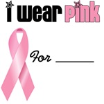I Wear Pink Ribbon T-Shirts, Apparel & Gifts