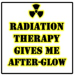 Radiation Therapy Gives Me After-Glow T-Shirts