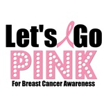 Let's Go Pink For Breast Cancer Awareness T-Shirts