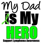 My Dad is My Hero Lymphoma T-Shirts