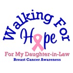 Walking For Hope For Daughter-in-Law T-Shirts
