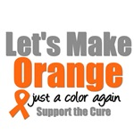 Let's Make Orange Just a Color Leukemia T-Shirts