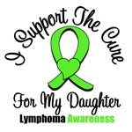 I Support The Cure For My Daughter Lymphoma Shirts