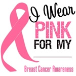 I Wear Pink For Breast Cancer Awareness Shirts