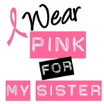 I Wear Pink Ribbon For My Sister Label T-Shirts