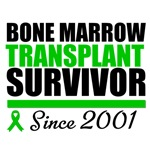 Bone Marrow Transplant Survivor '01 T-Shirts