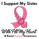 Breast Cancer I Support My Sister T-Shirts & Gifts