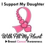 Breast Cancer I Support My Daughter T-Shirts