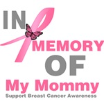 In Memory of My Mommy Breast Cancer Shirts