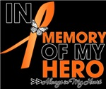In Memory of My Hero Multiple Sclerosis Shirts