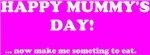 happy mummys day