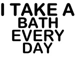 Slogan - I take a bath
