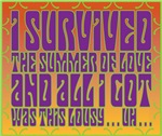 I Survived The Summer of Love
