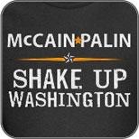 McCain Palin: Shake Up Washington