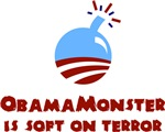 Obama Monster is Soft on Terror