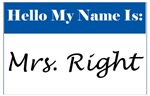 My Name is Mrs. Right
