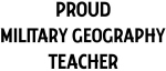 MILITARY GEOGRAPHY teacher
