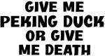 Give me Peking Duck