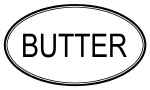 BUTTER (oval)