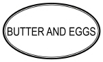 BUTTER AND EGGS (oval)