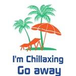 I'M Chillaxin