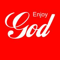 Enjoy God