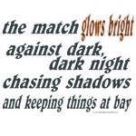 Verse: Match Glows Bright
