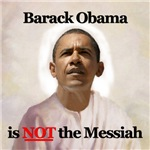 Barack Obama is Not the Messiah Design